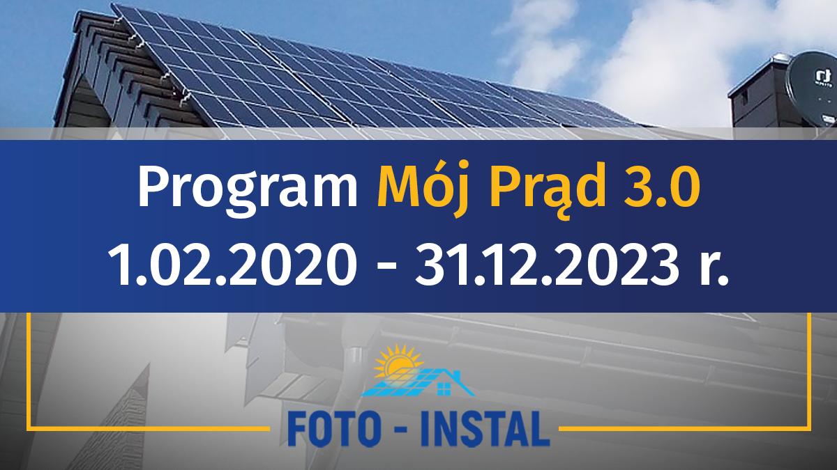 Program mój prąd 2021 wersja 3.0 - najnowsze informacje o dofinansowaniu do instalacji fotowoltaicznej